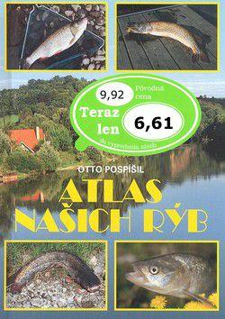 Otto Pospíšil: Atlas našich rýb cena od 0 Kč
