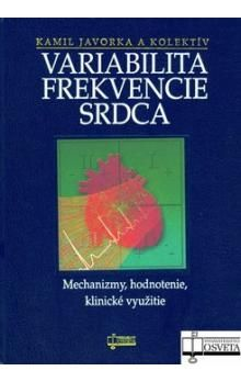 Variabilita frekvencie srdca - Kolektív autorov cena od 193 Kč