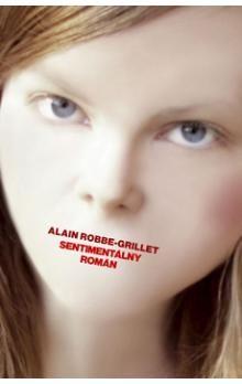 Alain Robbe-Grillet: Sentimentálny román cena od 190 Kč