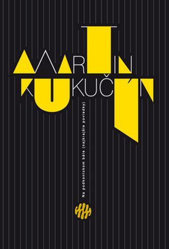 Martin Kukučín: Na podkonickom bále (najkrajšie poviedky) cena od 149 Kč