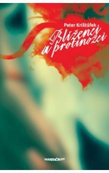Peter Krištúfek: Blíženci a protinožci cena od 192 Kč