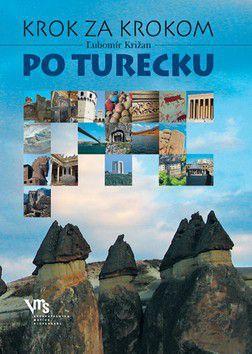 Ľubomír Križan: Krok za krokom po Turecku cena od 168 Kč
