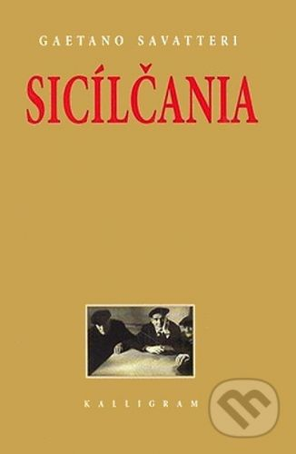 Gaetano Savatteri: Sicílčania cena od 154 Kč
