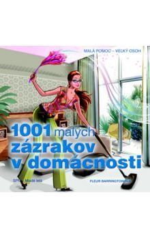 Fleur Barrington: 1001 malých zázrakov pre domácnosť cena od 163 Kč