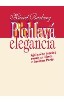 Muriel Barberyová: Pichľavá elegancia cena od 187 Kč