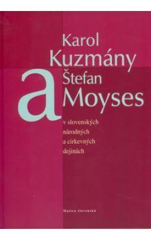 Imrich Sedlák: Karol Kuzmány a Štefan Moyses cena od 150 Kč