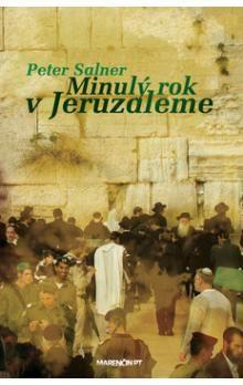Peter Salner: Minulý rok v Jeruzaleme cena od 225 Kč