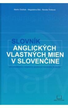 Slovník anglických vlastných mien v slovenčine - Kolektív autorov cena od 210 Kč