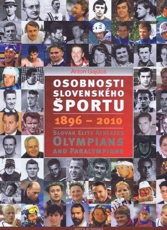 Anton Gajdoš: Osobnosti slovenského športu 1896 - 2010 cena od 320 Kč