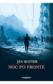 Ján Rozner: Noc po fronte cena od 210 Kč