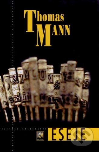 Thomas Mann: Eseje cena od 185 Kč