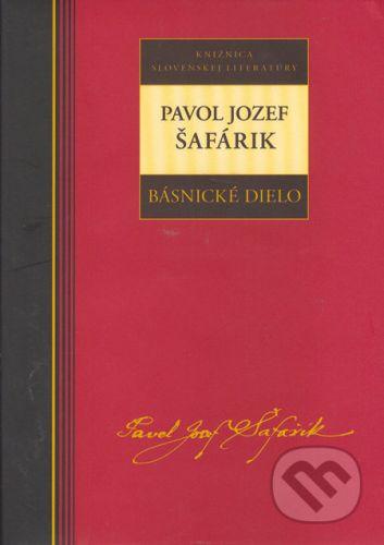 Pavol Jozef Šafárik: Pavol Jozef Šafárik Básnické dielo cena od 181 Kč