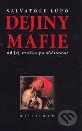 Salvatore Lupo: Dejiny mafie cena od 216 Kč