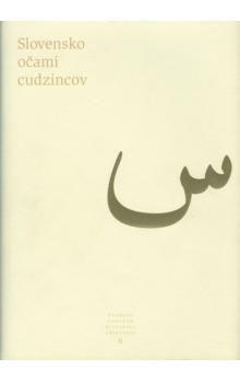 Slovensko očami cudzincov - Kolektív autorov cena od 331 Kč