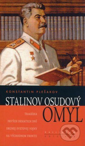 Konstantin Plešakov: Stalinov osudový omyl cena od 259 Kč