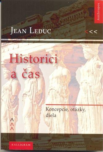 Jean Leduc: Historici a čas cena od 195 Kč