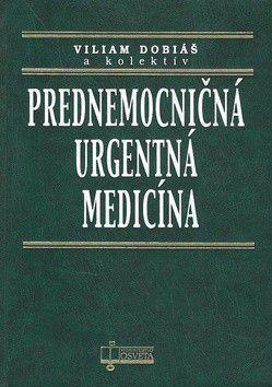 Kolektív autorov: Prednemocničná urgentná medicína cena od 545 Kč