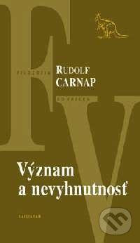 Rudolf Carnap: Význam a nevyhnutnosť cena od 166 Kč