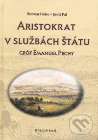 Roman Holec, Judit Pálová: Aristokrat v službách štátu cena od 282 Kč