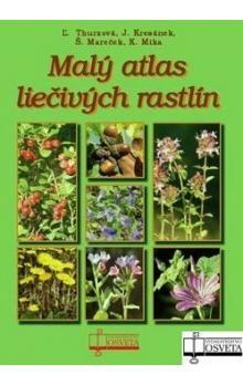 Malý atlas liečivých rastlín - Kolektív autorov cena od 289 Kč
