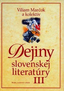 Dejiny slovenskej literatúry III - Kolektív autorov cena od 331 Kč