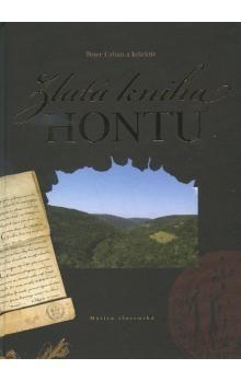 Zlatá kniha Hontu - Kolektív autorov cena od 247 Kč