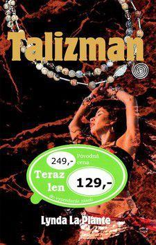 Lynda La Plante: Talizman cena od 82 Kč