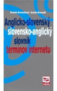 Daniela Breveníková, Gustáv Breveník: Anglicko-slovenský slovensko-anglický slovník termínov internetu cena od 187 Kč