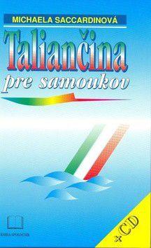 Michaela Saccardinová: Taliančina pre samoukov + CD cena od 0 Kč