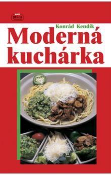 Konrád Kendík: Moderná kuchárka cena od 353 Kč