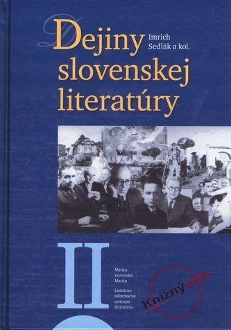 Imrich Sedlák: Dejiny slovenskej literatúry I. cena od 360 Kč