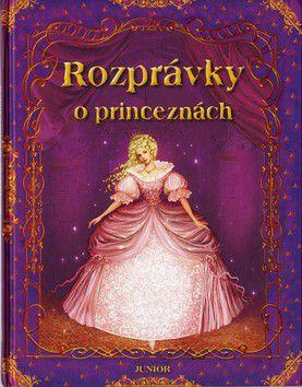 Rozprávky o princeznách cena od 146 Kč