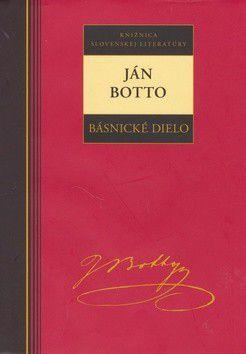 Ján Botto: Ján Botto Básnické dielo cena od 219 Kč