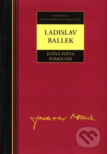 Ladislav Ballek: Ladislav Ballek Južná pošta Pomocník cena od 219 Kč