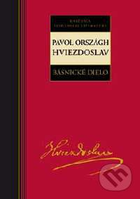 Pavol Országh Hviezdoslav: Básnicke dielo cena od 201 Kč
