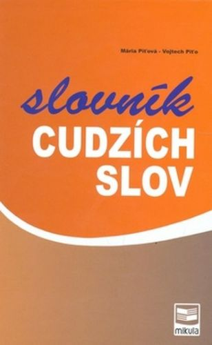 Mária Piťová: Slovník cudzích slov cena od 235 Kč