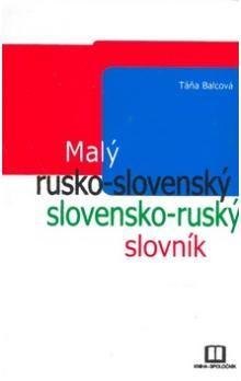 Táňa Balcová: Malý rusko-slovenský a slovensko-ruský slovník cena od 171 Kč