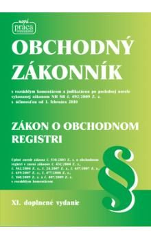 Obchodný zákonník Zákon o obchodnom registri - Kolektív autorov cena od 596 Kč
