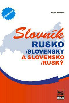 Táňa Balcová: Slovník Rusko-slovenský, slovensko-ruský cena od 292 Kč