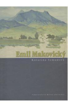 Katarína Szmudová: Emil Makovický cena od 255 Kč
