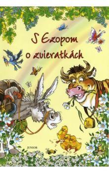 Ezop: S Ezopom o zvieratkách cena od 191 Kč