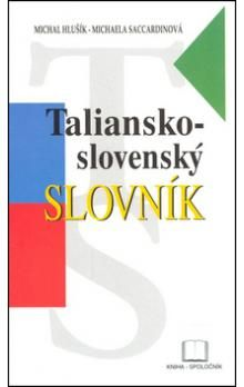 Michal Hlušík, Michaela Saccardinová: Taliansko-slovenský slovník cena od 250 Kč