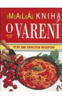 Carla Bardiová, Mollie Thomsová: Malá veľká kniha o varení cena od 289 Kč