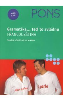 Norberto Lombardi, Isabelle Langenbach, Thierry Duchesne, Talia Bachir: Francouzština - gramatika + CD(teď to zvládnu) cena od 100 Kč
