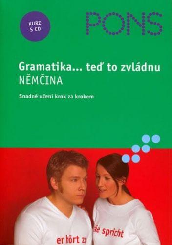 Norberto Lombardi, Agnieszka Grzesiak, Stefanie Plisch de Vega, Walter Uihlein: Němčina - Gramatika + CD(teď to zvládnu) cena od 100 Kč