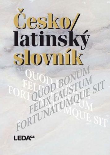 Quitt Z., Kucharský P.: Česko/latinský slovník starověké i současné latiny cena od 480 Kč