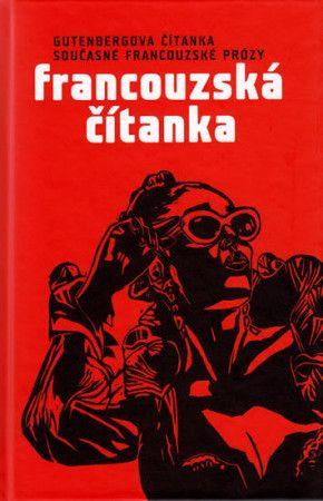Kolektiv autorů: Francouzská čítanka cena od 199 Kč