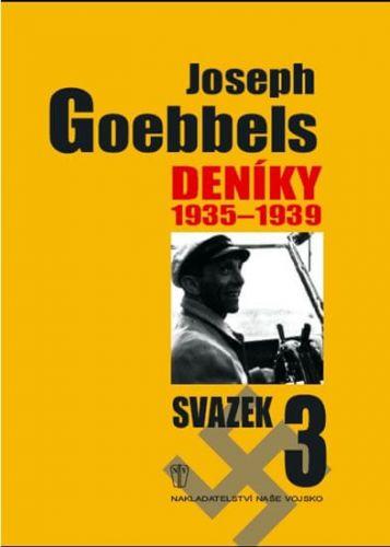 Paul Joseph Goebbels: Deníky 1935-1939 - svazek 3 cena od 221 Kč