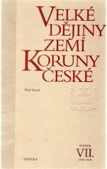 Petr Vorel: Velké dějiny zemí Koruny české VII. cena od 571 Kč