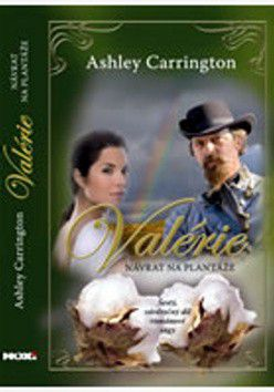 Ashley Carrington: Valérie Návrat na plantáže - Ashley Carrington cena od 39 Kč